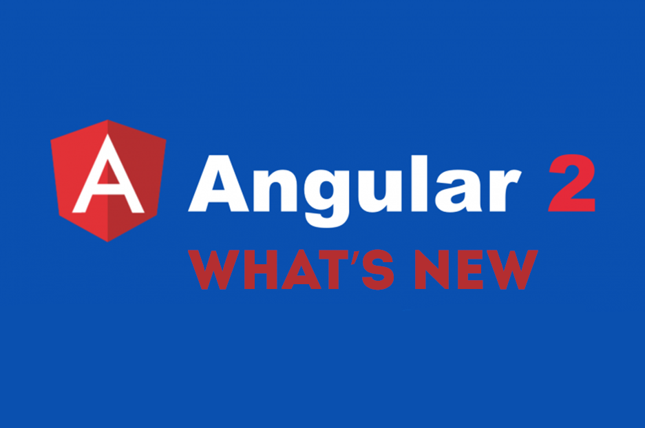 AngularJS 2.0: what's new in the awesome framework's latest release