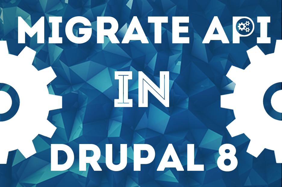 Migrate API в Drupal 8 для покращеного процесу міграції