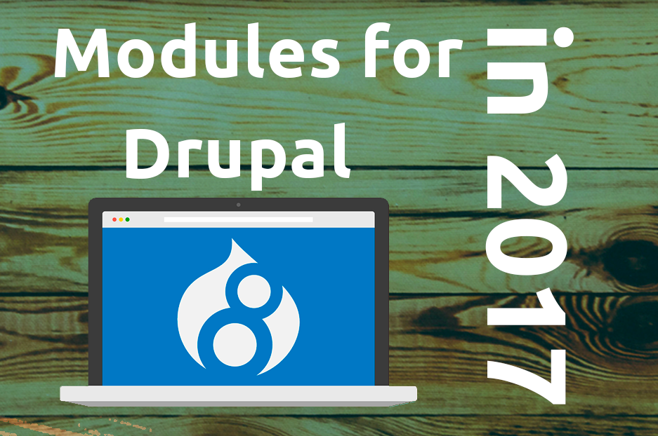 Collection of some useful Drupal 8 modules in 2017