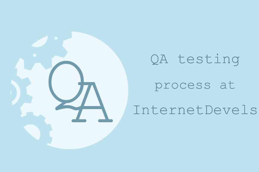 Як в InternetDevels проходить процес тестування сайтів