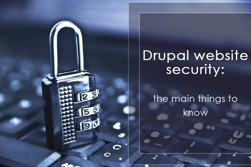 Безпека як перевага Drupal-сайтів: головне, про що варто знати