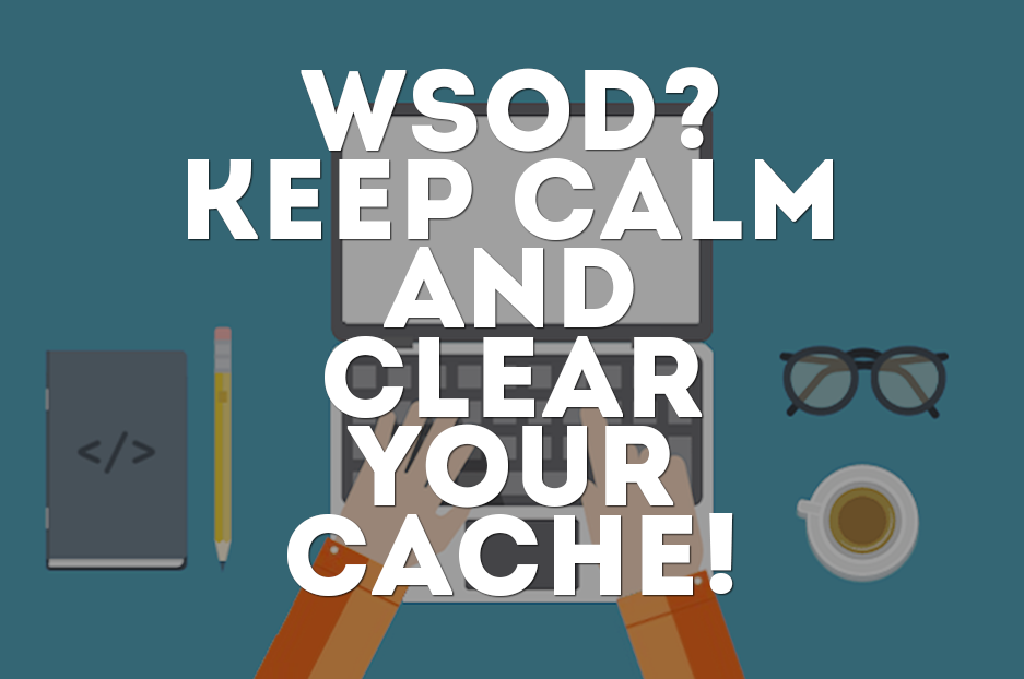 A whiter shade of WSOD: clearing your Drupal cache as a way to fix it