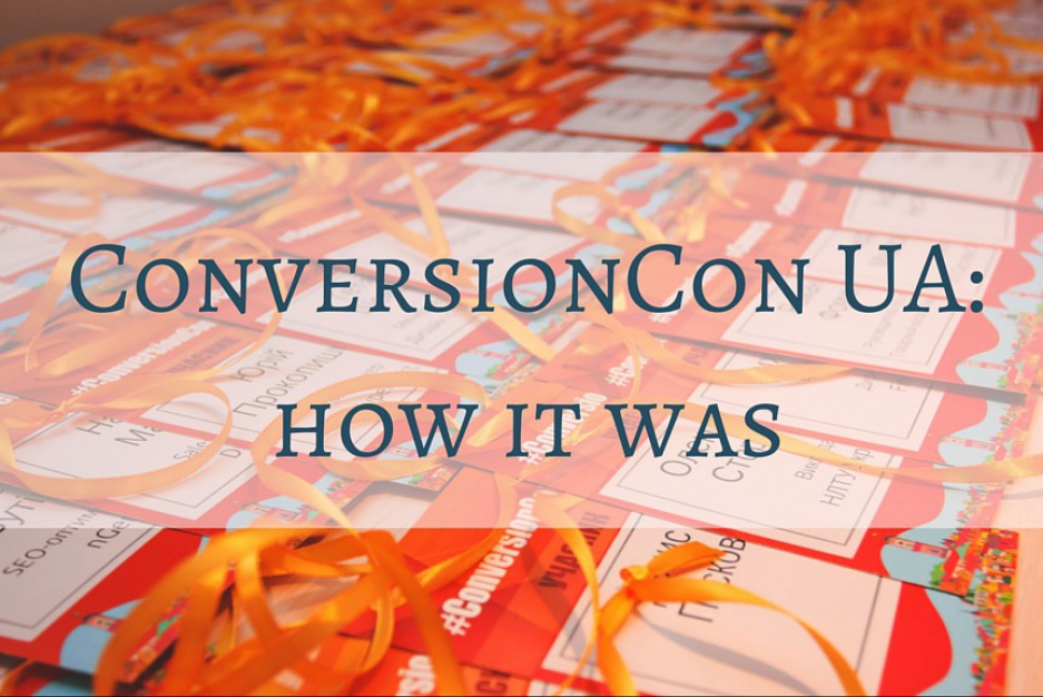 ConversionCon UA: our big story with photos!