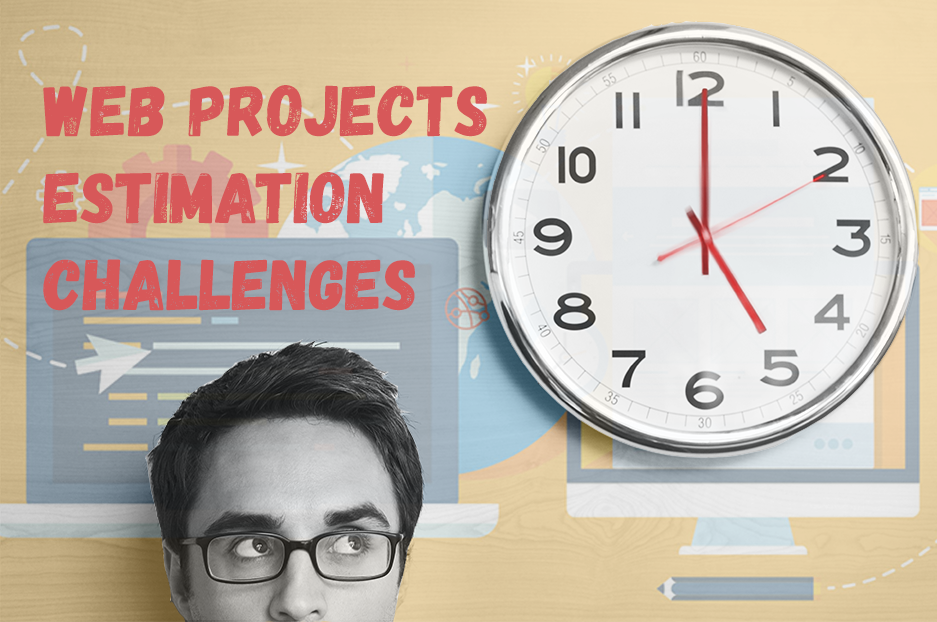 Why is estimation of web development projects so challenging?
