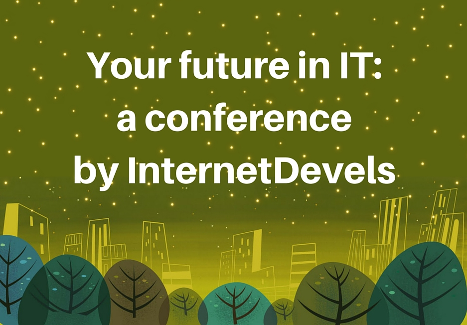 Your future in the ІТ: a conference by InternetDevels